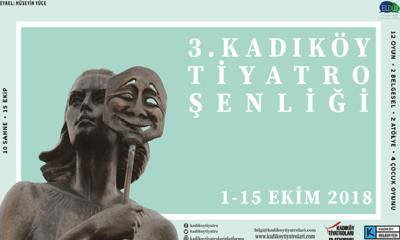 3. Kadıköy Tiyatro Şenliği 1 Ekim'de Kapılarını Açıyor