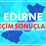 Yerel Seçimler: Edirne Seçim Sonuçları ve Oy Oranları