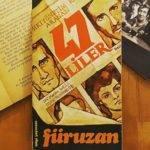 Füruzan'ın 12 Mart'tan Bahsetmeyen 12 Mart Romanı: 47'liler